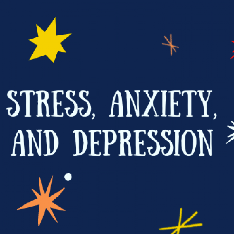 stress, anxiety, and depression
